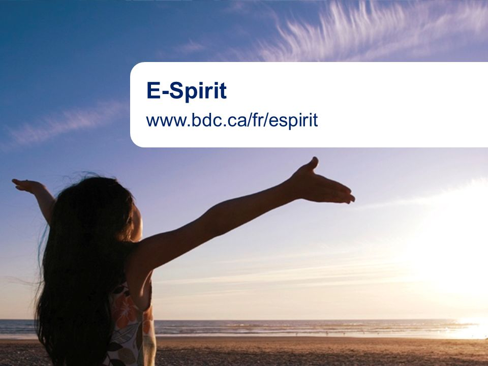 18Aboriginal Banking E-Spirit www.bdc.ca/fr/espirit