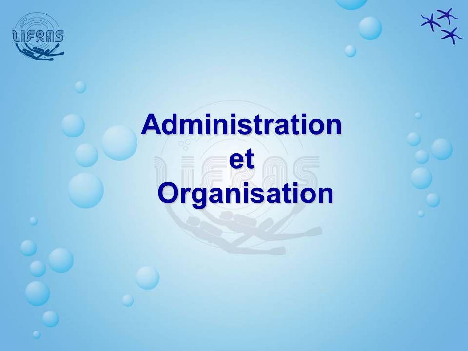 Administration et Organisation