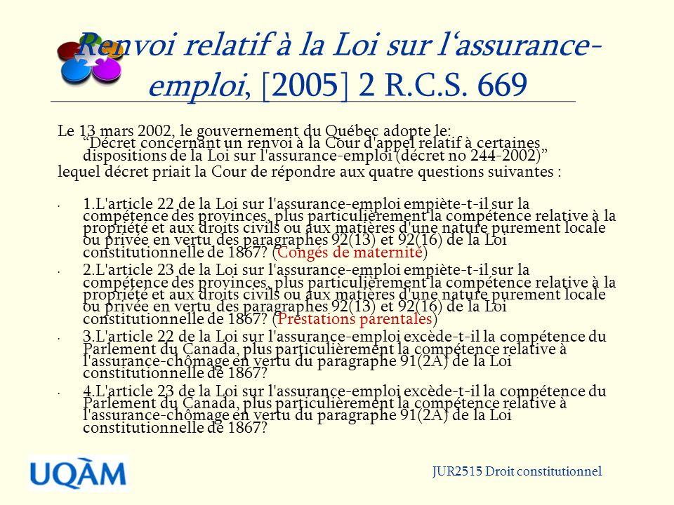 Renvoi relatif à la Loi sur lassurance- emploi, [2005] 2 R.C.S.