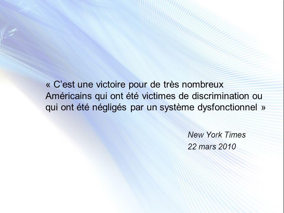 « Cest une victoire pour de très nombreux Américains qui ont été victimes de discrimination ou qui ont été négligés par un système dysfonctionnel » Ne