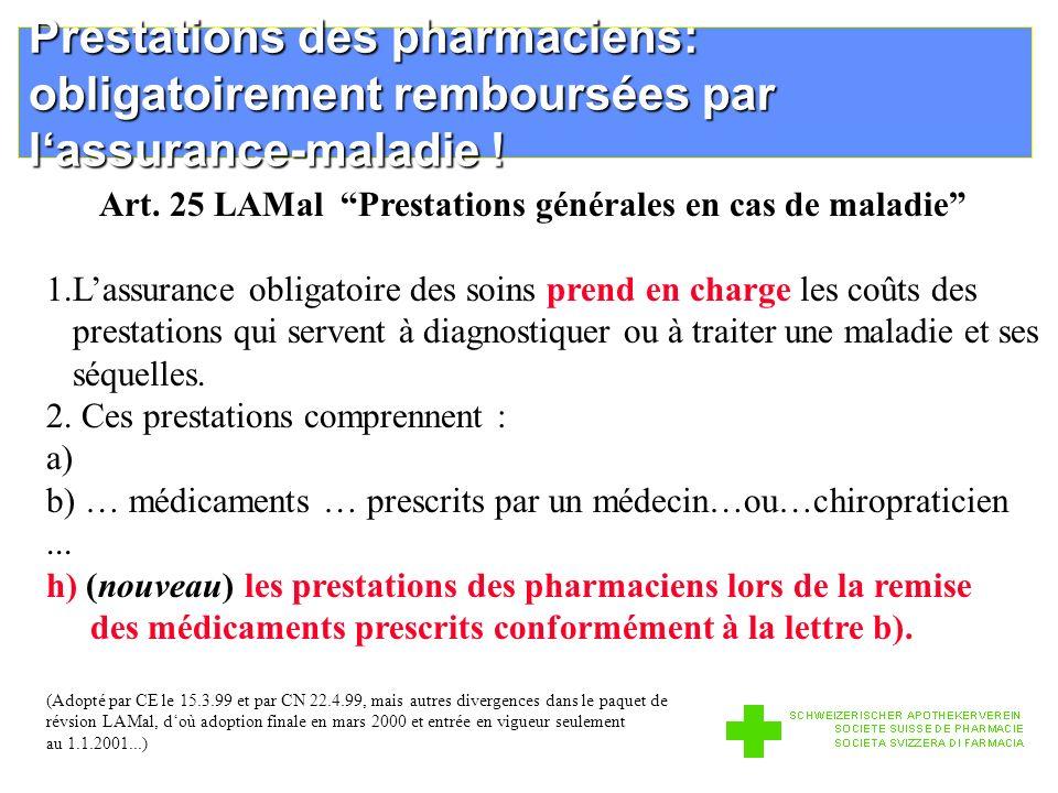 Prestations des pharmaciens: obligatoirement remboursées par lassurance-maladie .