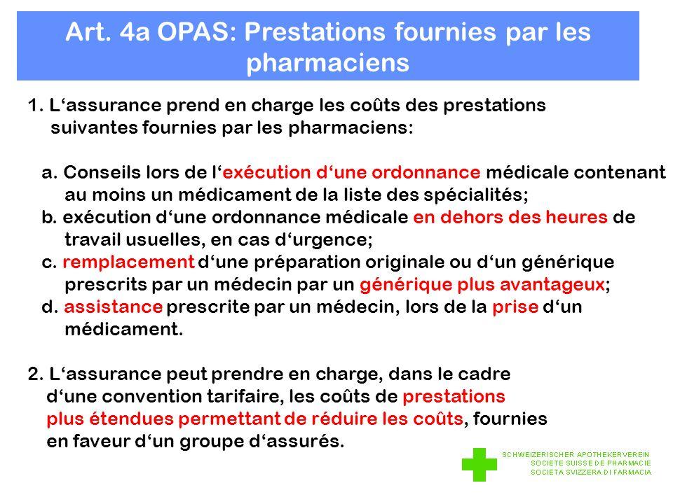 Art. 4a OPAS: Prestations fournies par les pharmaciens 1.