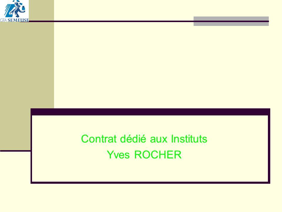 Contrat dédié aux Instituts Yves ROCHER