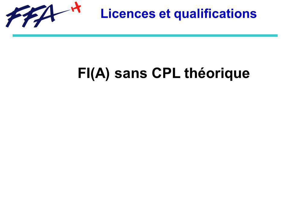 FI(A) sans CPL théorique Licences et qualifications