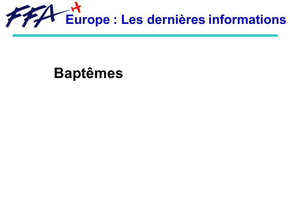 Baptêmes Europe : Les dernières informations