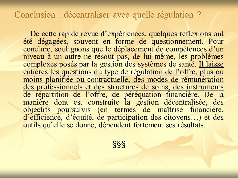 Conclusion : décentraliser avec quelle régulation .