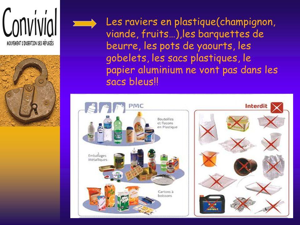 Les emballages PMC Ils doivent être vidés, aplatis et jetés dans les sacs poubelles bleus.