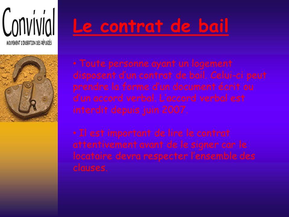 Le contrat de bail Toute personne ayant un logement disposent dun contrat de bail.