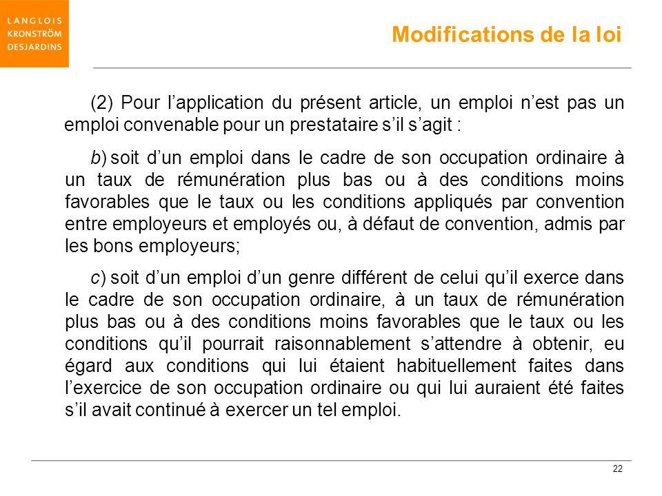 (2) Pour lapplication du présent article, un emploi nest pas un emploi convenable pour un prestataire sil sagit : b)soit dun emploi dans le cadre de s