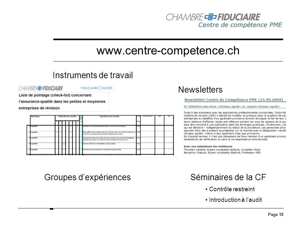 Page 18 www.centre-competence.ch Instruments de travail Newsletters Groupes dexpériencesSéminaires de la CF Contrôle restreint Introduction à laudit