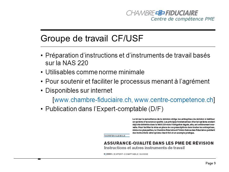 Page 9 Groupe de travail CF/USF Préparation dinstructions et dinstruments de travail basés sur la NAS 220 Utilisables comme norme minimale Pour souten