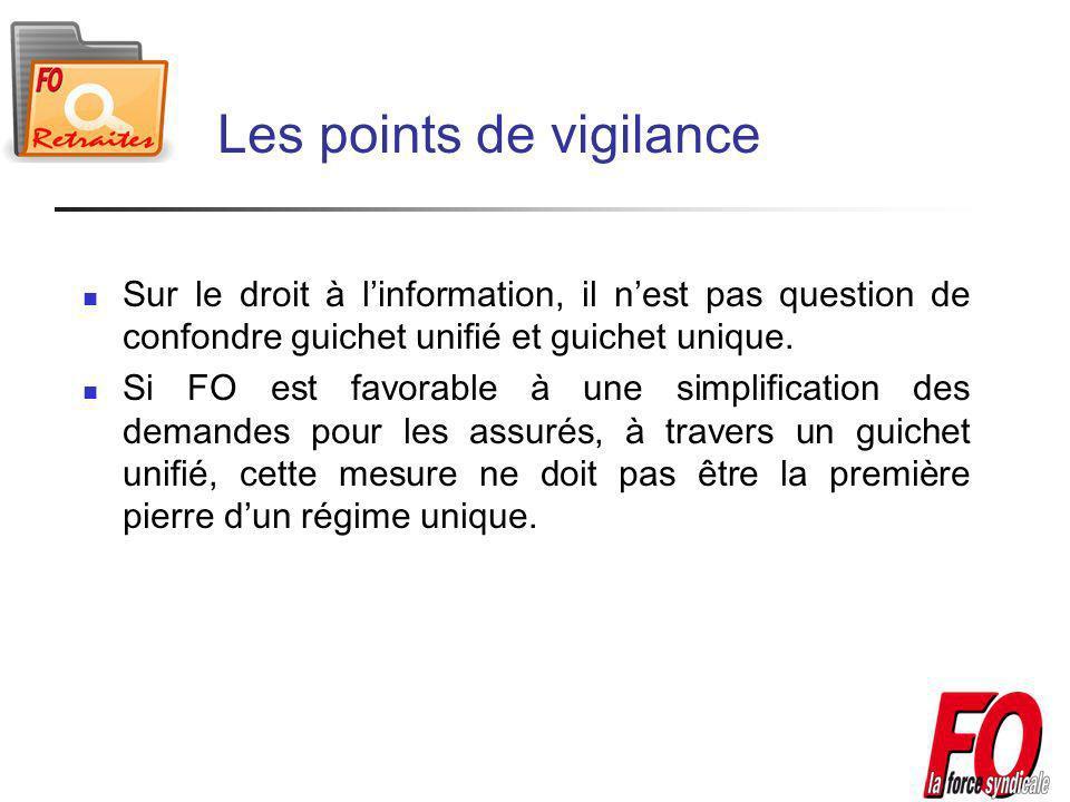 Les points de vigilance Sur le droit à linformation, il nest pas question de confondre guichet unifié et guichet unique.