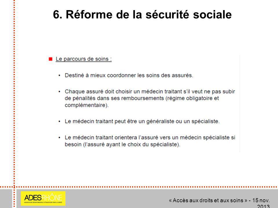 6. Réforme de la sécurité sociale