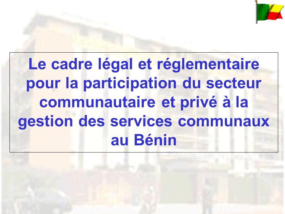 Cadre légal : (loi n° 97-029 du 15 Janvier 1999 portant organisation des communes en République du Bénin).