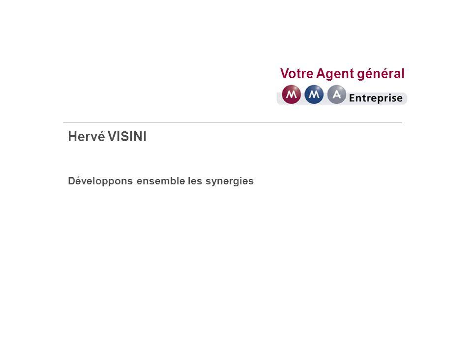 Votre Agent général Hervé VISINI Une expertise reconnue en risques dentreprises et de collectivités Depuis la création du Groupe MMA, lactivité entreprises et collectivités est au cœur de sa stratégie de développement.