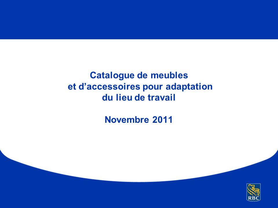 Catalogue de meubles et daccessoires pour adaptation du lieu de travail Novembre 2011