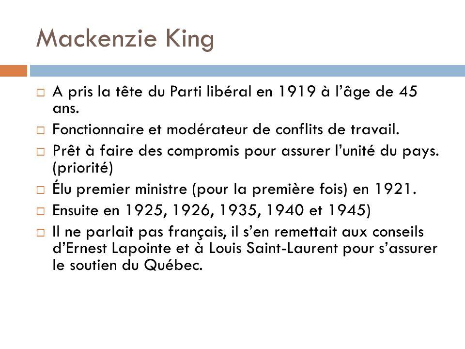 Mackenzie King A pris la tête du Parti libéral en 1919 à lâge de 45 ans.