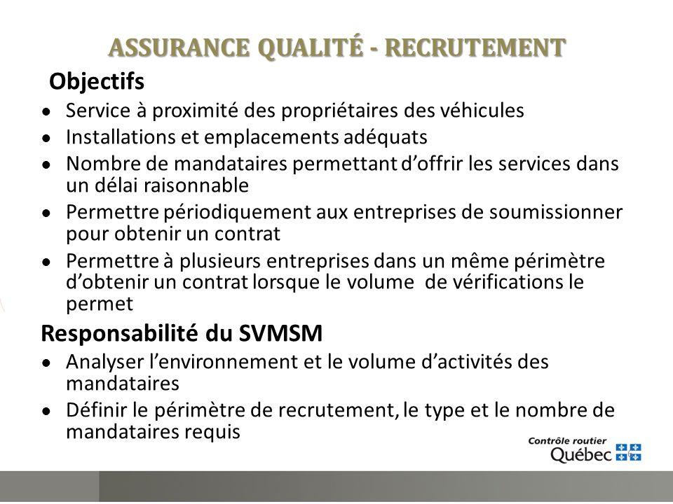 Objectifs Service à proximité des propriétaires des véhicules Installations et emplacements adéquats Nombre de mandataires permettant doffrir les serv