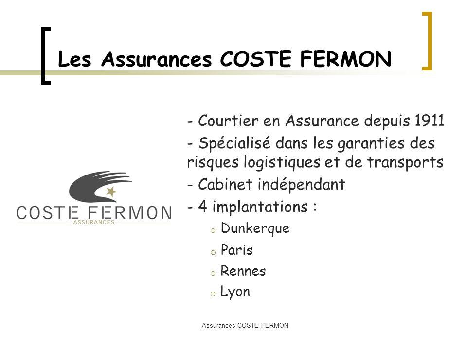 Les Assurances COSTE FERMON - Courtier en Assurance depuis 1911 - Spécialisé dans les garanties des risques logistiques et de transports - Cabinet ind