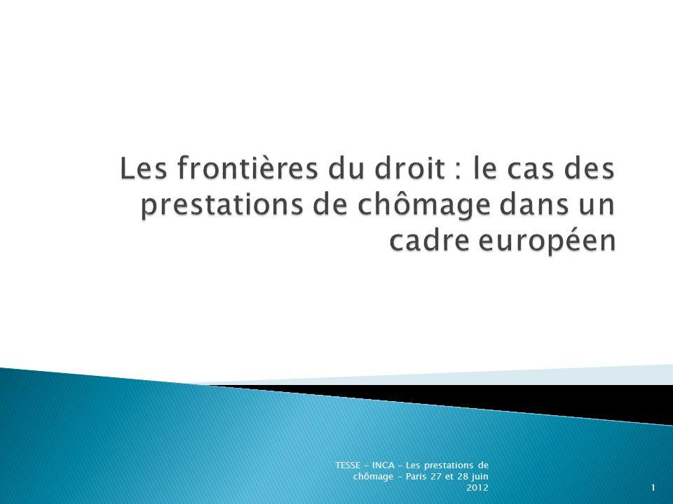TESSE - INCA - Les prestations de chômage - Paris 27 et 28 juin 20121