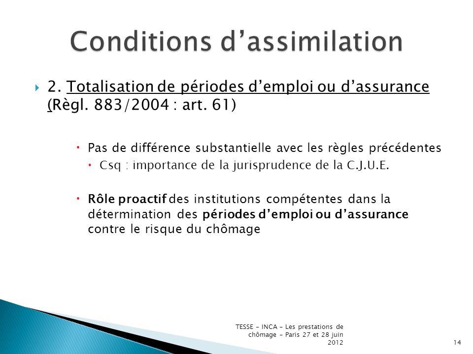 2. Totalisation de périodes demploi ou dassurance (Règl.
