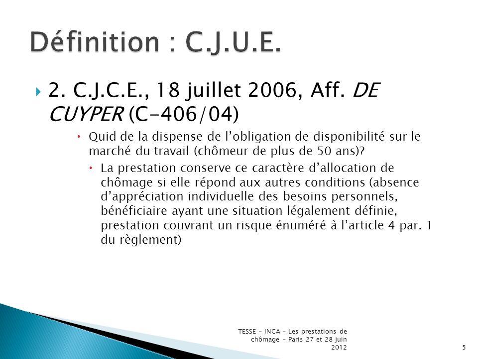 2. C.J.C.E., 18 juillet 2006, Aff.