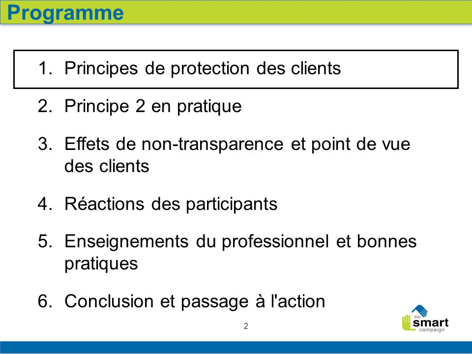 2 1. Principes de protection des clients 2. Principe 2 en pratique 3.