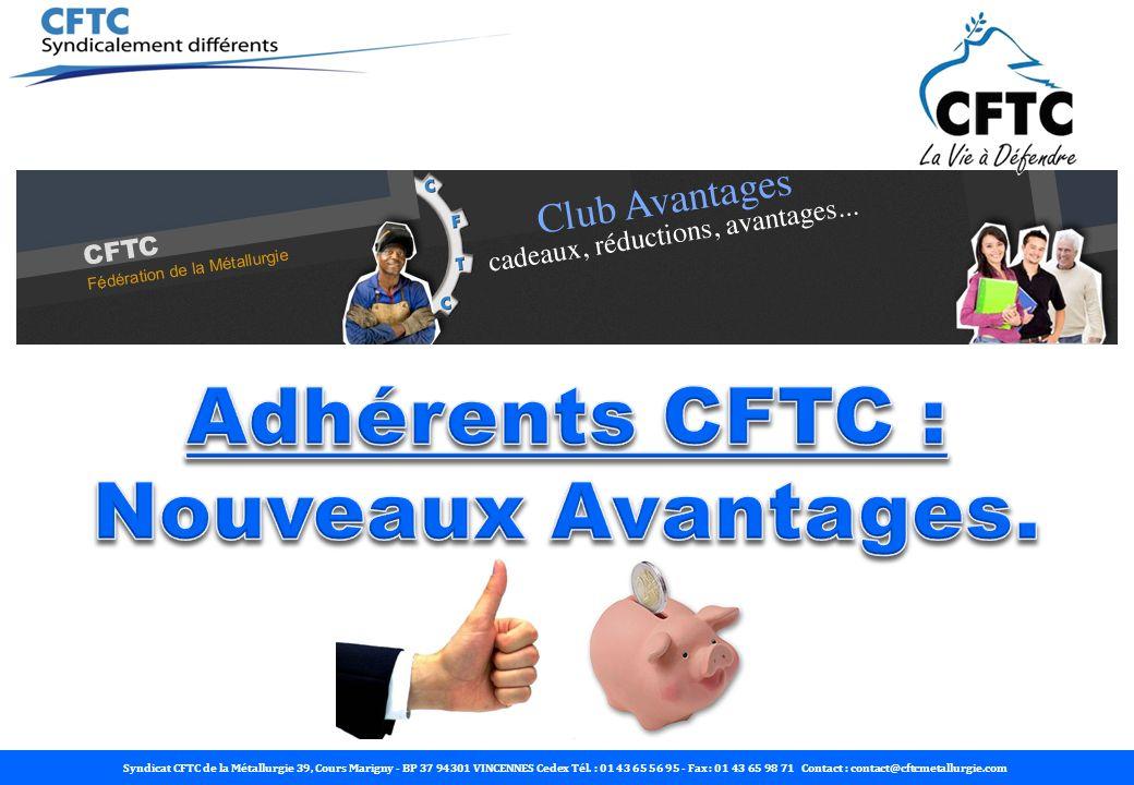 Tout adhérent bénéficie des services créés et financés par la Fédération de la Métallurgie CFTC.