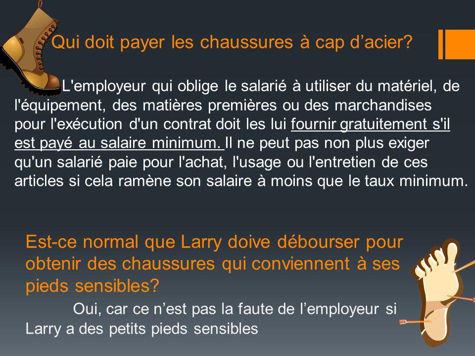 Est-ce légal que la paye de Larry soit déposée directement dans son compte de banque.