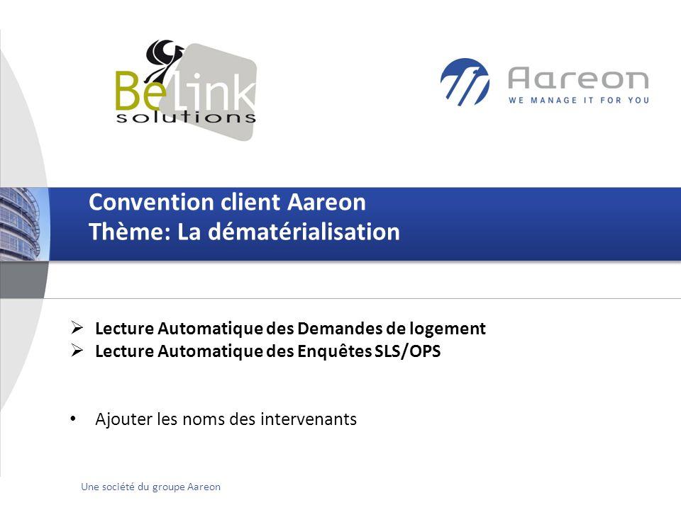 © Aareon France 1Une société du groupe Aareon Lecture Automatique des Demandes de logement Lecture Automatique des Enquêtes SLS/OPS Ajouter les noms d