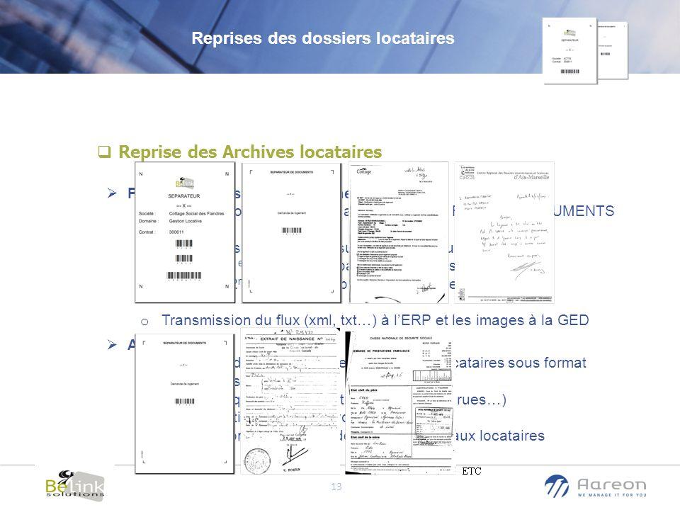 © Aareon France 13 Reprise des Archives locataires Principe/Processus de traitement o Numérisation des dossiers avec la solution ReadSoft DOCUMENTS fo