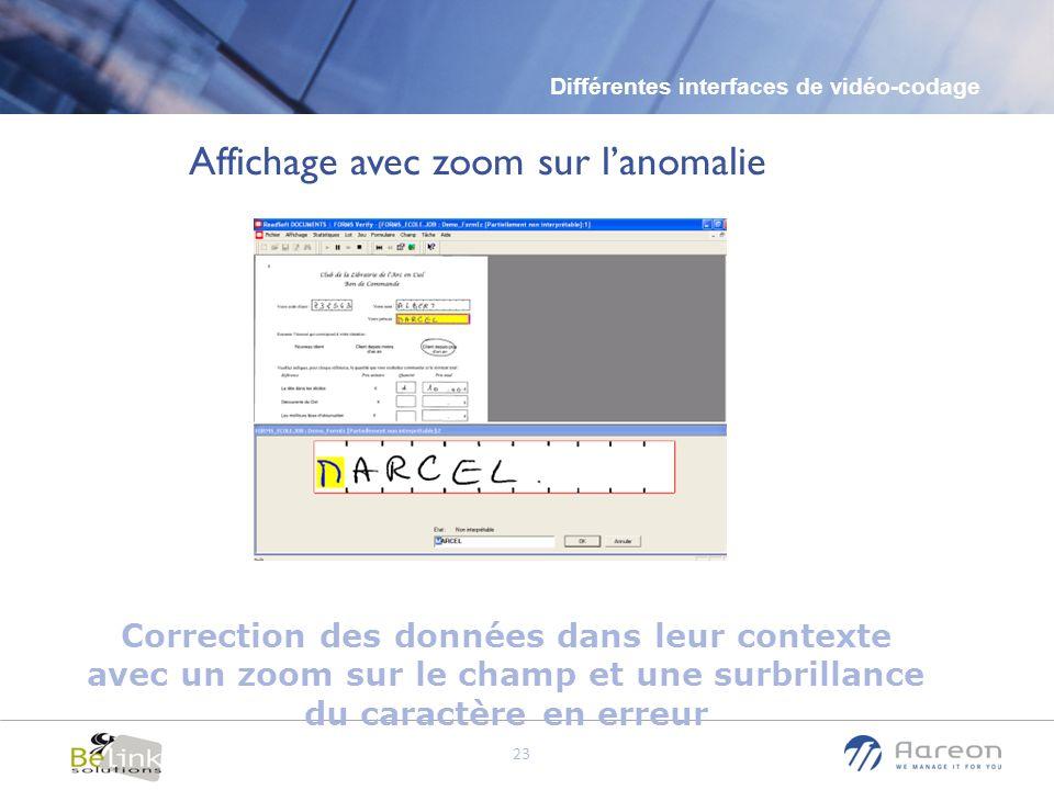 © Aareon France 23 Correction des données dans leur contexte avec un zoom sur le champ et une surbrillance du caractère en erreur Affichage avec zoom