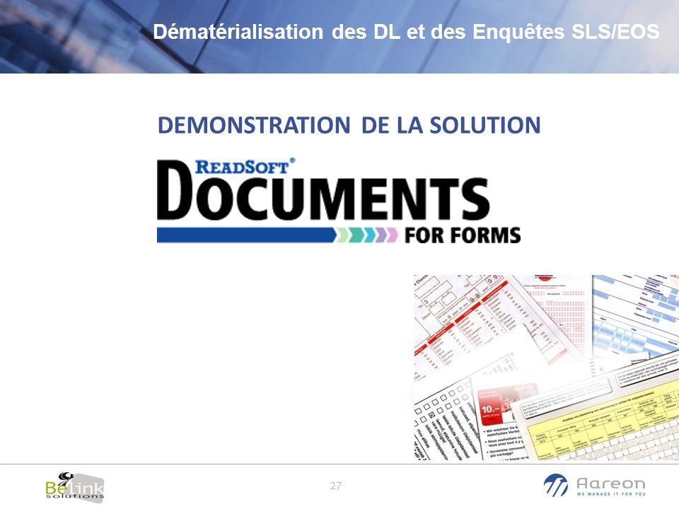 © Aareon France 27 DEMONSTRATION DE LA SOLUTION Dématérialisation des DL et des Enquêtes SLS/EOS