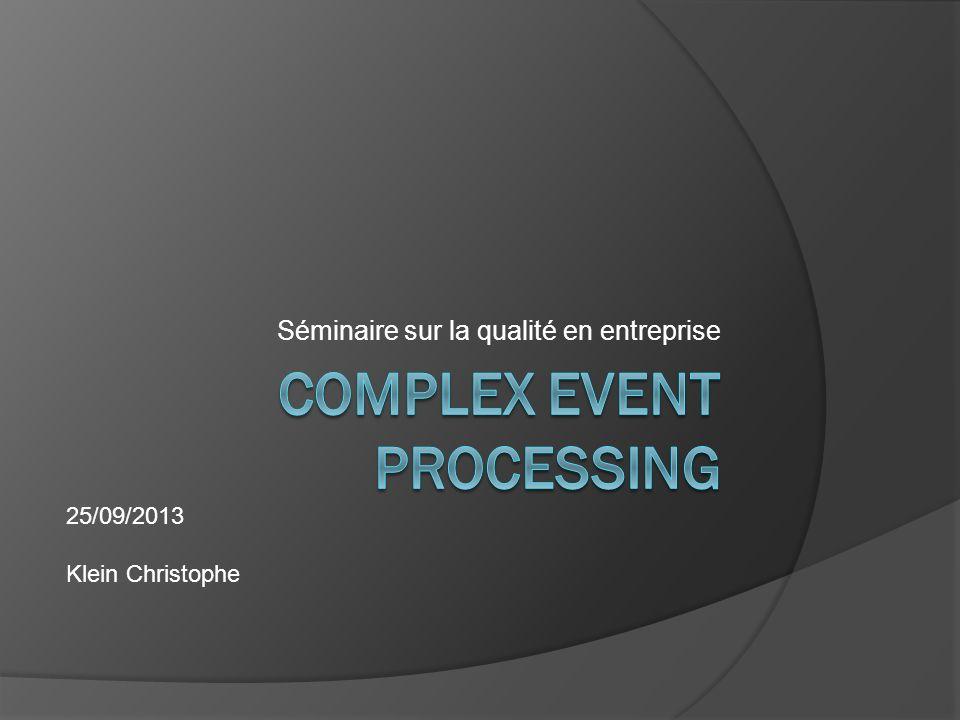 Séminaire sur la qualité en entreprise 25/09/2013 Klein Christophe