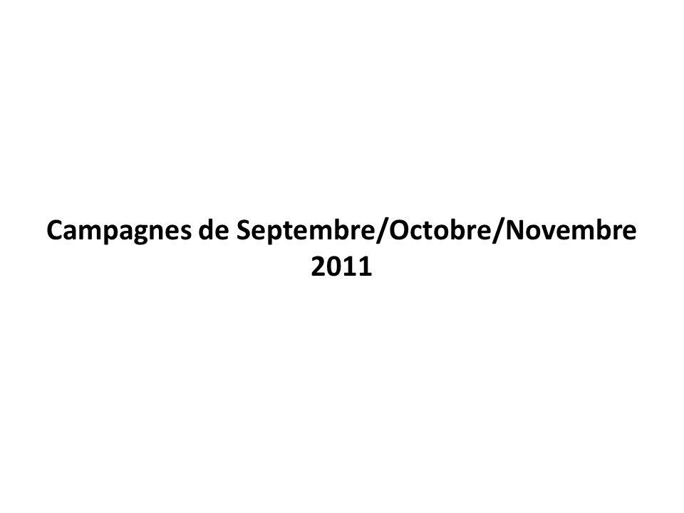 Campagnes de Septembre/Octobre/Novembre 2011