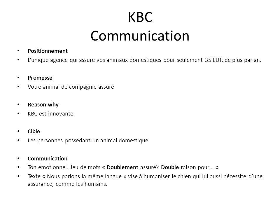 KBC Communication Positionnement Lunique agence qui assure vos animaux domestiques pour seulement 35 EUR de plus par an.