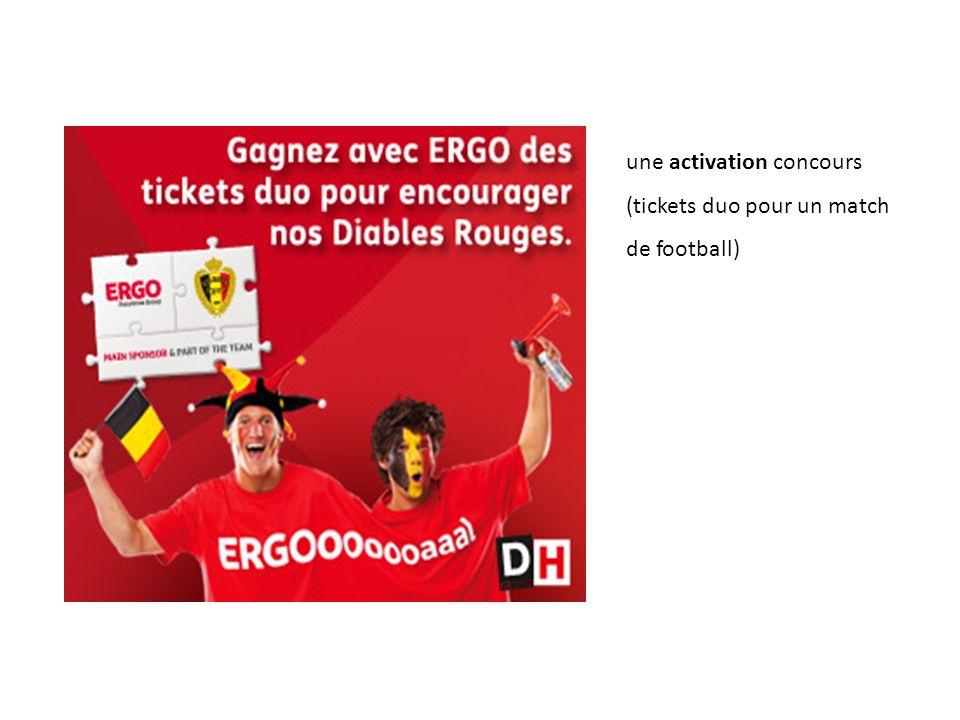 une activation concours (tickets duo pour un match de football)