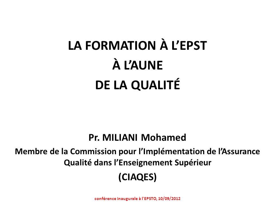 LA FORMATION À LEPST À LAUNE DE LA QUALITÉ Pr.
