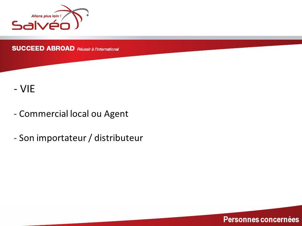 MISSION SECTORIELLE Personnes concernées - VIE - Commercial local ou Agent - Son importateur / distributeur