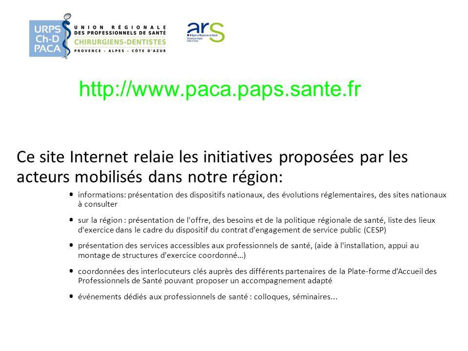 http://www.paca.paps.sante.fr Ce site Internet relaie les initiatives proposées par les acteurs mobilisés dans notre région: informations: présentatio