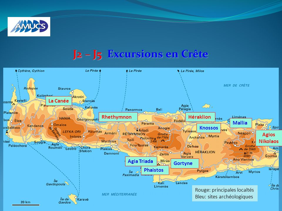 J2 – J5 Excursions en Crête Rhethymnon Mallia La Canée Gortyne Phaistos Agia Triada Héraklion Agios Nikolaos Knossos Rouge: principales localtés Bleu: