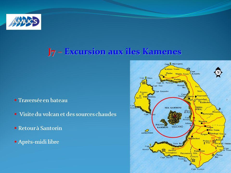 J7 – Excursion aux îles Kamenes Traversée en bateau Visite du volcan et des sources chaudes Retour à Santorin Après-midi libre