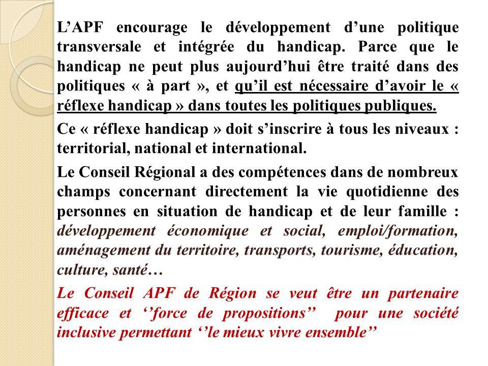LAPF encourage le développement dune politique transversale et intégrée du handicap.