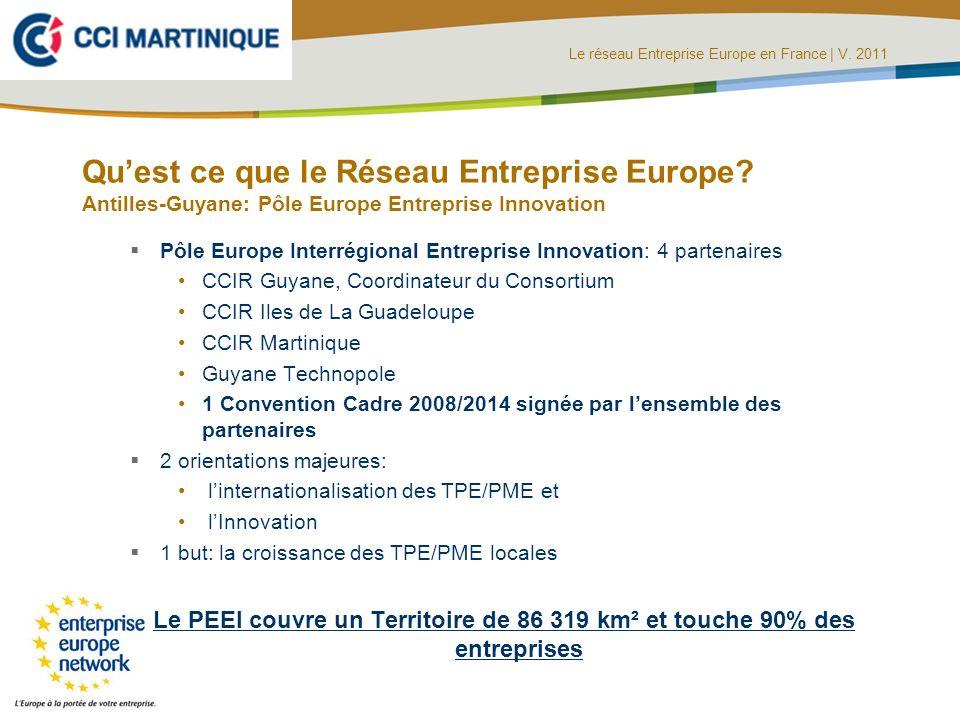 Le réseau Entreprise Europe en France | V. 2011 diapos : C.