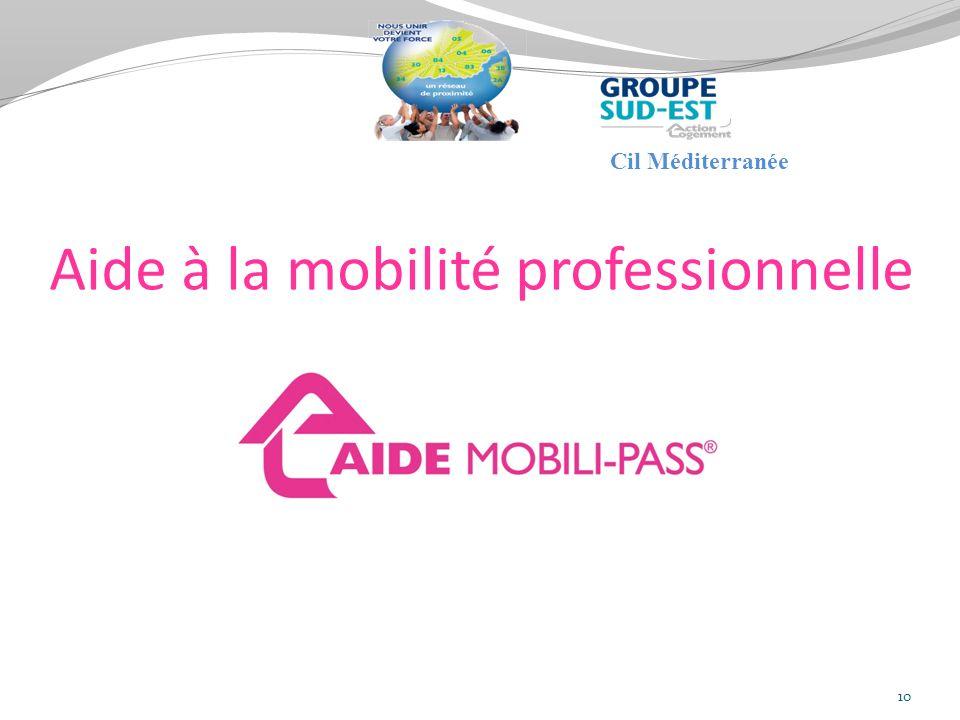 Aide à la mobilité professionnelle 10 Cil Méditerranée