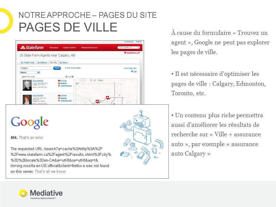 À cause du formulaire « Trouvez un agent », Google ne peut pas explorer les pages de ville. Il est nécessaire doptimiser les pages de ville : Calgary,
