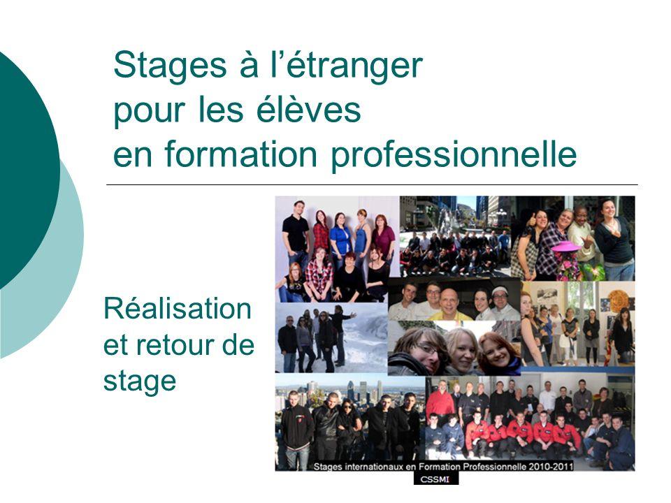 Stages à létranger pour les élèves en formation professionnelle Réalisation et retour de stage