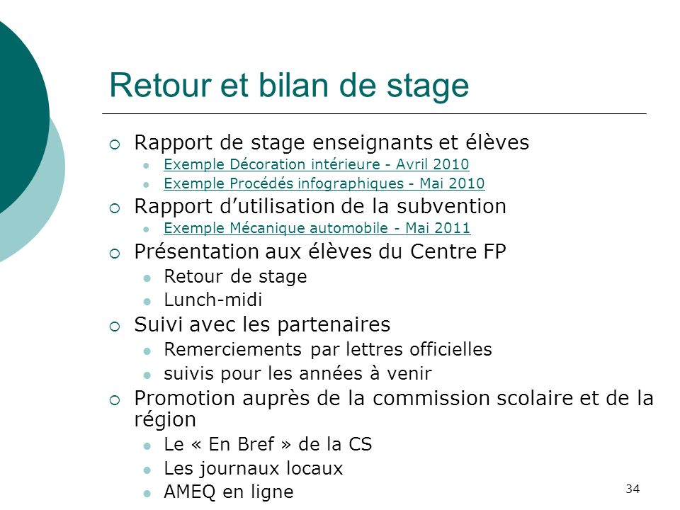 34 Retour et bilan de stage Rapport de stage enseignants et élèves ...