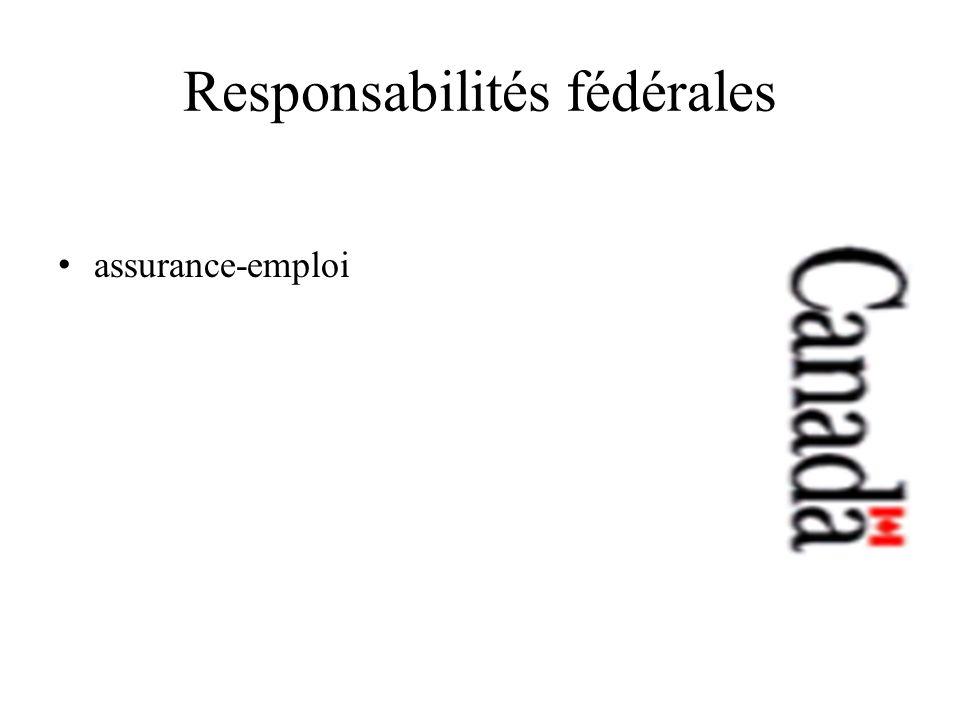 Responsabilités fédérales assurance-emploi