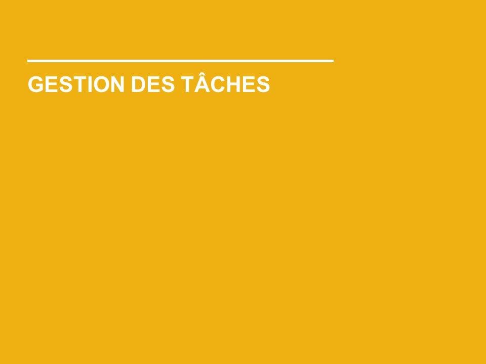 GESTION DES TÂCHES